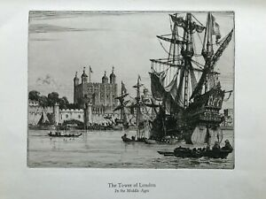 1925 Antique Etched Print; The Tower of London, Middle Ages by W.F. Sedgwick