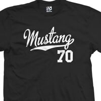 Mustang 70 Script Tail Shirt - 1970 Classic Muscle Race Car - All Size & Colors