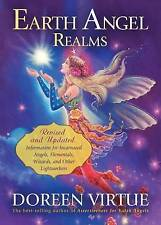 Earth Angel Realms: Revised and Updated Information for Incarnated Angels, Eleme