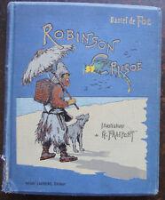 DANIEL DE FOE: ROBINSON CRUSOE , ILLUST. FRAIPONT G. , LAURENS EDITEUR, 1928