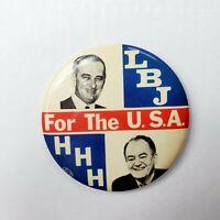 1964 Lyndon Johnson LBJ HHH For The USA Large Pinback Button Vintage Antique