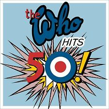 THE WHO - WHO HITS 50: 2 CD ALBUM New Pete Townsend Quadrophenia Mods Daltry