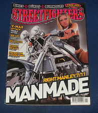 STREETFIGHTERS MAGAZINE FEBRUARY 2004 - RIGHT MANLEY 7/11 MANMADE