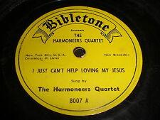 The Harmoneers Quartet: I Just Can't Help Loving My Jesus 78 - Bibletone 8007