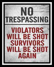 NO TRESPASSING VIOLATORS WILL BE SHOT SECURITY TRESPASS WARNING METAL SIGN 952