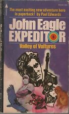 John Eagle Expeditor: Valley of Vultures by Paul Edwards