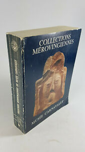 P.PERIN musée Carnavalet COLLECTION MEROVINGIENNES Catalogue art & histoire 1985