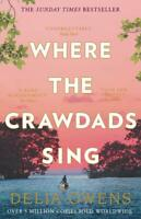 Where the Crawdads Sing - First Epic Novel by Delia Owens - Paperback