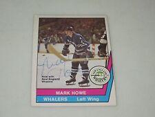MARK HOWE AUTOGRAPHED 1977-1978 OPC O-PEE-CHEE WHA CARD