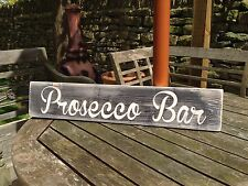 Prosecco Sign Bar vintage Look Party Gift Pub Hotel B&B party gift birthday old