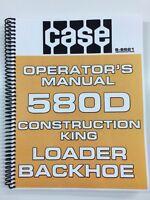OPERATORS MANUAL FOR CASE 580D 580 D LOADER BACKHOE OWNERS MANUAL