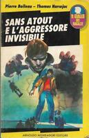 (Boileau Narcejac) Sans Atout e l'aggressore invisibile 1990 Mondadori giallo ra