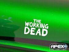 El trabajo muertos-Walking Dead Parodia-Vinilo Calcomanía-Blanco