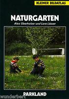 *- NATURGARTEN - Alex OBERHOLZER und Lore LÄSSER   tb (1992)