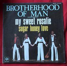 Brotherhood of Man, my sweet Rosalie / sugar honey love, SP - 45 tours