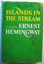 ISLANDS IN THE STREAM Ernest Hemingway HC DJ 1970 - R