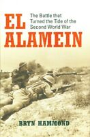 Osprey El Alamein The Battle that Turned the Tide of WWII Bryn Hammond Hardcover