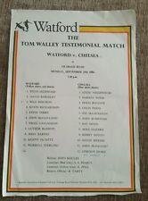 Watford v Chelsea Tom Walley Testimonial Programme 29/09/86