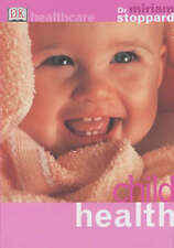 """Child Health (DK Healthcare), Stoppard, Miriam, """"AS NEW"""" Book"""