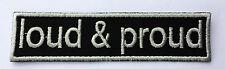 Patch Aufnäher Nr.79 LOUD & PROUD, Biker, Colour Aufnäher Patches
