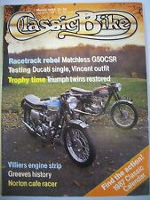 Classic Bike Magazine. No. 86. March, 1987.  Greeves History. Matchless G50CSR.