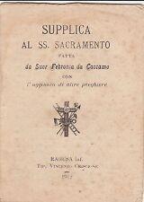 SUPPLICA AL SS. SACRAMENTO FATTA DA SUOR FEBRONIA DA CACCAMO - RAGUSA INF. 1912