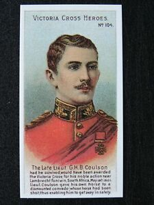 No.104 LIEUT G.H.B. COULSON Victoria Cross Heroes Boer War REPRO by Taddy 1904