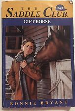 The Saddle Club #40 Gift Horse by Bonnie Bryant 1994 Paperback