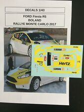 DECALS 1/43 FORD FIESTA R5 BOLAND RALLYE MONTE CARLO 2017 RALLY WRC