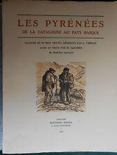 Henri GAUSSEN Pyrénées de la CATALOGNE au PAYS BASQUE 1933 ANDORRE