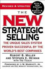 The New Strategic Selling: The Unique Sales System Proven Successful by the Worl