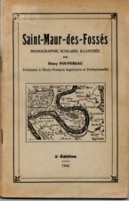 SAINT MAUR DES FOSSES MONOGRAPHIE SCOLAIRE ILLUSTREE  H. FOUVEREAU 1942