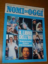 OGGI 1986 I NOMI DI OGGI IL LIBRO DEGLI AVVENIMENTI DEL 1986 FOTO AVVENIMENTI
