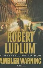 The Ambler Warning by Robert Ludlum (2005, Hardcover)