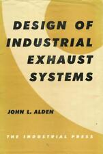 Design of Industrial Exhaust Systems 1959 Industrial Press Hardcover