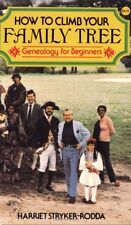 How to Climb Your Family Tree: Genealogy for Begin