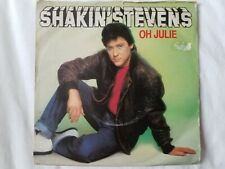 "Shakin Stevens - Oh Julie 7"" Vinyl Single"