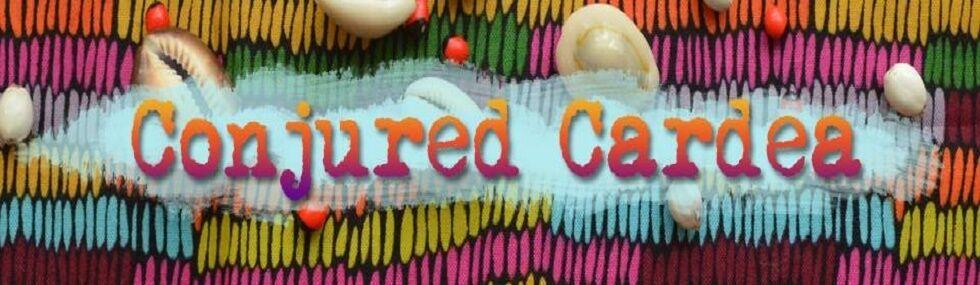 Conjured Cardea