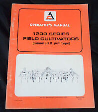 Allis-Chalmers Operator's Manual 1200 Series Field Cultivators Mounted & Pull