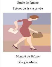Scènes de la Vie Privée Ser.: Etude de Femme : Scènes de la Vie Privée by...