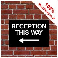 Reception this way sign with Left pointing arrow 9054WBK durable & weatherproof