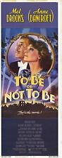 TO BE OR NOT TO BE Movie POSTER 14x36 Insert Mel Brooks Anne Bancroft Charles