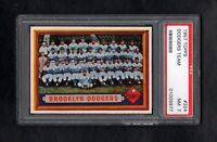 1957 TOPPS #324 BROOKLYN DODGERS TEAM PSA 7 NM++ WITH 8.0 QUALITIES!