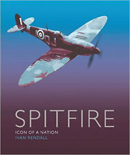 The Spitfire: Icon Of A Nation, Very Good, Rendall, Ivan Book