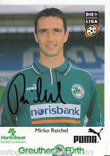 Mirko Reichel Greuther Fürth 1999-00 TOP AK +A42316