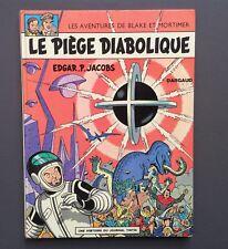 Les aventures de Blake et Mortimer. Le piège diabolique. Dargaud 1972