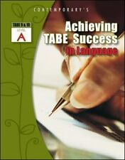 ACHIEVING TABE SUCCESS IN LANGUAGE, LEVEL A