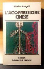 L' AGOPRESSIONE CINESE - di F. CANGELLI - SANSONI  (1978)