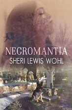 Lesbian Book: NECROMANTIA by SHERI LEWIS WOHL, NEW MINT 2016