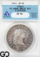 1795 Flowing Hair Bust Dollar, 3 Leaves, ANACS XF 40 ** Wholesale Bid: $9500!